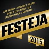 Festeja 2015 by Various Artists