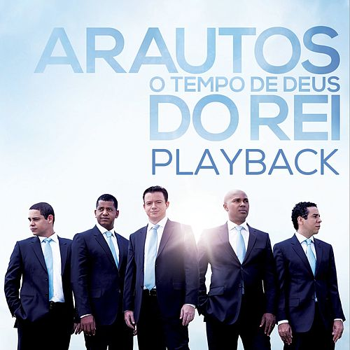 cd arautos do rei ainda existe graa playback