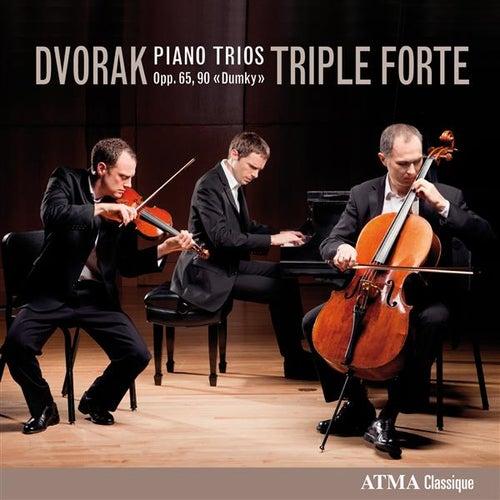 Dvořák: Piano Trios, Opp. 65 & 90 by Triple Forte