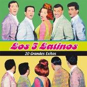20 Grandes Exitos by Los Cinco Latinos