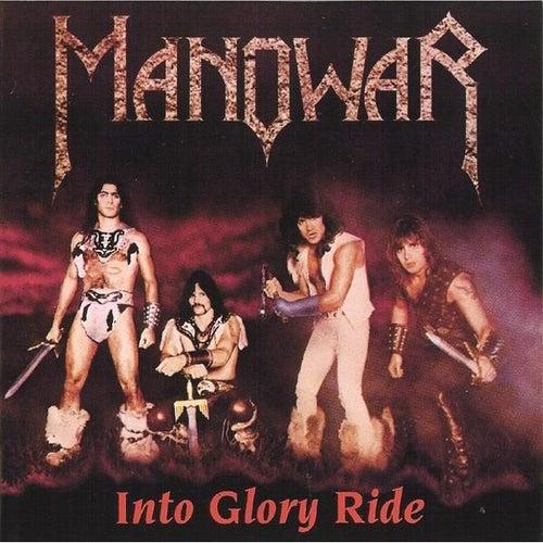 Into Glory Ride by Manowar