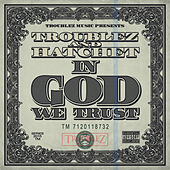 In God We Trust by Hatchet