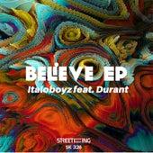 Believe EP (feat. Durant) by Italoboyz