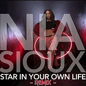 Star In Your Own Life (Remix) by Nia Sioux