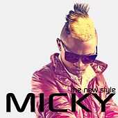 The New Style by Micky