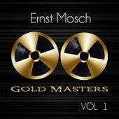 Gold Masters: Ernst Mosch, Vol. 1 von Ernst Mosch