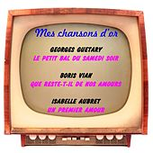 Mes chansons d'or de Various Artists