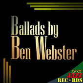 Rare Jazz Records - Ballads by Ben Webster von Ben Webster