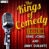 Kings of Comedy Presents Spike Jones and Jimmy Durante de Various Artists