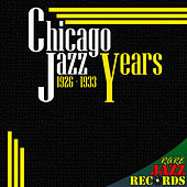 Chicago Jazz Years 1926-1933 de Various Artists