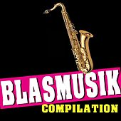 Blasmusik Compilation by Various Artists