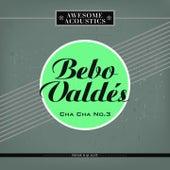 Cha Cha No.3 by Bebo Valdes