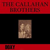 The Callahan Brothers (Doxy Collection) by Callahan Brothers