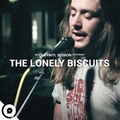The Lonely Biscuits (OurVinyl Sessions) by The Lonely Biscuits