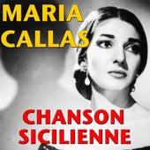 Chanson Sicilienne von Maria Callas