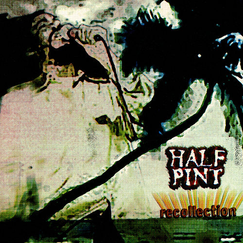 Greetings by half pint recollection by half pint m4hsunfo