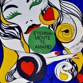 Eternamente Te Amarei by Various Artists