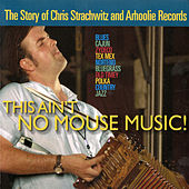 This Ain't No Mouse Music!: A Soundtrack de Various Artists