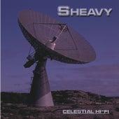 Celestial Hi-Fi by Sheavy