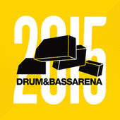 Drum & Bass Arena 2015 by Various Artists