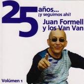 25 Años ¡Y Seguimos Ahi! de Juan Formell