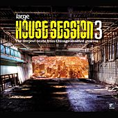 House Session 3 - Large Music de Various Artists