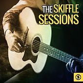 The Skiffle Sessions by Various Artists