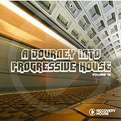 A Journey into Progressive House, Vol. 18 von Various Artists