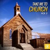Take Me to Church, Vol. 3 de Various Artists