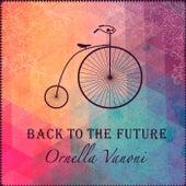 Back To The Future von Ornella Vanoni
