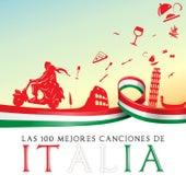 Las 100 Mejores Canciones de Italia by Various Artists