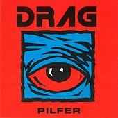 Pilfer by Drag