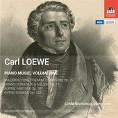 Loewe: Piano Music, Vol. 1 by Linda Nicholson