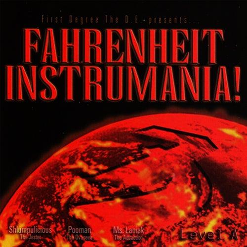 Fahrenheit Instrumania!: Level A by First Degree The D.E.