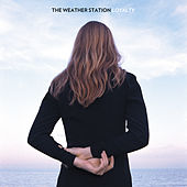 Loyalty von The Weather Station