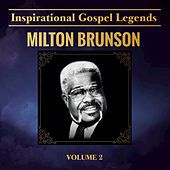 Inspirational Gospel Legends, Vol. 2 by Rev. Milton Brunson