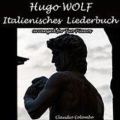 Hugo Wolf: Italienisches Liederbuch (Arr. for Two Pianos) by Claudio Colombo