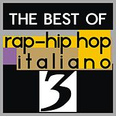 The best of rap-hip hop italiano, vol. 3 von Various Artists