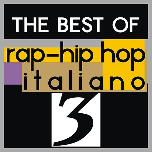 The best of rap-hip hop italiano, vol. 3 by Various Artists