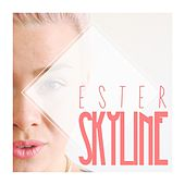 Skyline - Single by Ester