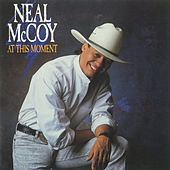 At This Moment by Neal McCoy