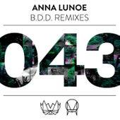B.D.D (Remixes) de Anna Lunoe