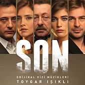 SON (Original Soundtrack of TV Series) by Toygar Işıklı