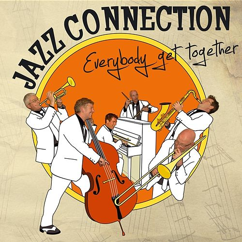 Everybody Get Together by Jazz Connection