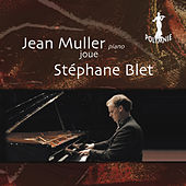 Jean Muller joue Stephane Blet by Jean Muller