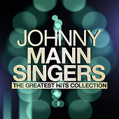 Johnny Mann Singers - The Greatest Hits Collection de The Johnny Mann Singers
