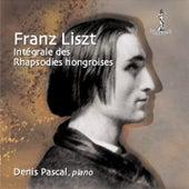 Liszt: Intégrale des Rhapsodies Hongroises by Denis Pascal