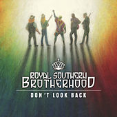 Don't Look Back de Royal Southern Brotherhood