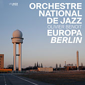 Europa Berlin by Orchestre National De Jazz (1)