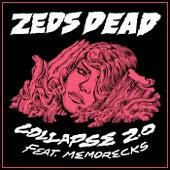 Collapse 2.0 (feat. Memorecks) von Zeds Dead